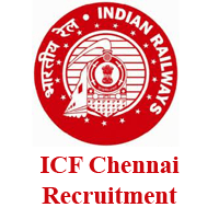 ICF Recruitment 2018 : Integral Coach Factory Recruits 10 Clerks And Technicians - Salary 20000