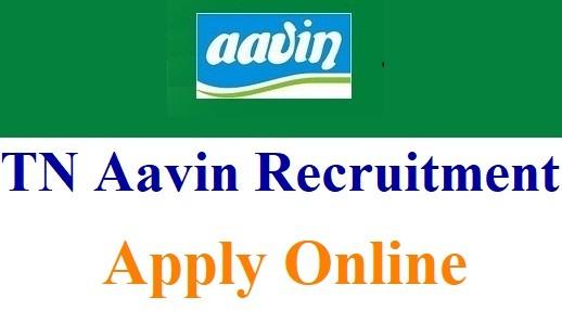 AAVIN Recruitment 2018 : TN Aavin Recruiting 20 Senior Factory Assistants Salary 50000