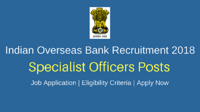 """"""" IOB Recruitment 2018 : Recruiting Faculty And Advisors In IOB """""""