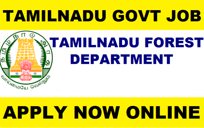 TN Forest Department Recruitment 2019 : 32 Post