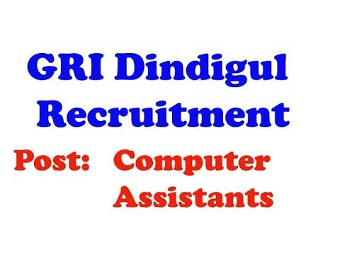 Computer Operator  : GRI Dindigul Recruitment