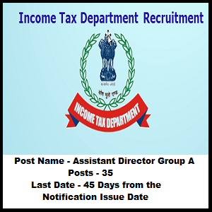 Income Tax Department Recruitment 2019