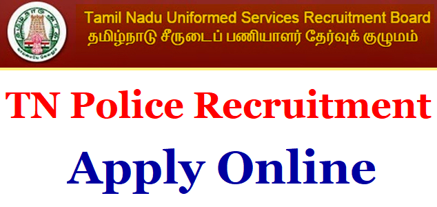TNUSRB Recruitment 2019 : 8826 Constable Posts