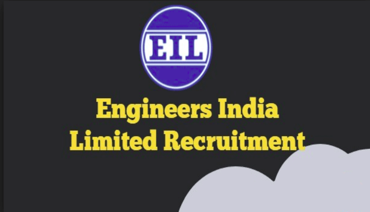 EIL Recruitment 2019 : Engineers India Limited Posts Apply Soon