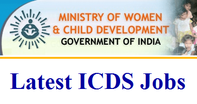 ICDS Recruitment 2019 : Recruiting 3034 Lady Supervisors Apply Soon