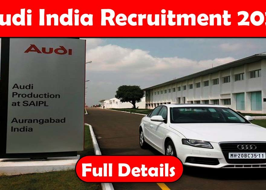 Audi India Recruitment 2020 - Hiring Freshers for Manufacturing