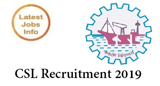 CSL Recruitment 2019 - Recruiting 29 Posts Apply Here