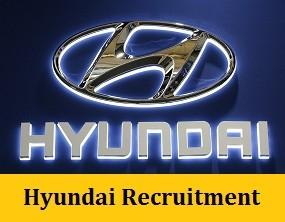 Hyundai Recruitment 2020 - Recruiting 500+ Candidates