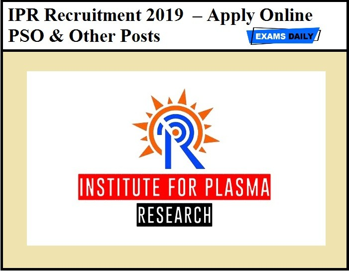 IPR Recruitment 2019 - Recruiting 30 Project Technicians